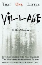 That One Little Village by KilgharrahFire