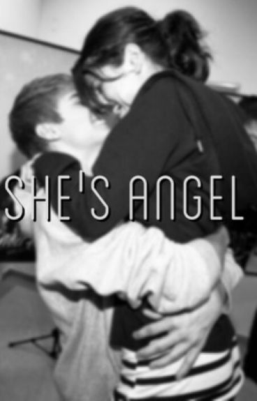 She's angel.. ~Completed~