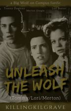 Unleash The Wolf || Tommy/Lori/Merton by -hawkwing