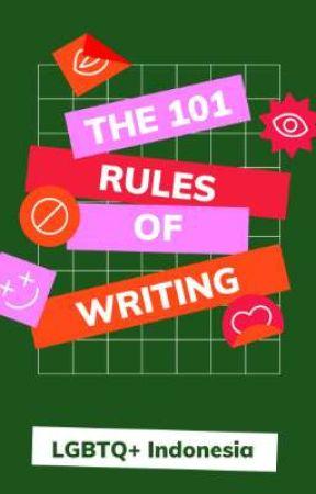 101 Pedoman dan Aturan Menulis di Wattpad Khususnya LGBTQ+ by LGBTQ-ID