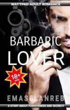 Barbaric Lover by EmaSelanreb