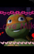 TMNT: Mikey, boyfriend scenarios. by ClawsTheBanshee
