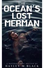 The Ocean's Lost Merman by meet_hayley