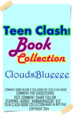 Teen Clash Book Collections! by CloudsBlueeee