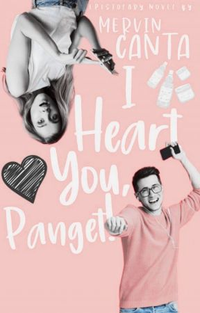 I Heart You, Panget!  by WackyMervin