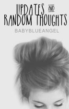 Updates & Random Thoughts by BabyBlueAngel