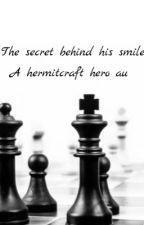 The secret behind his smile~Hermitcraft  by thathermitweirdo