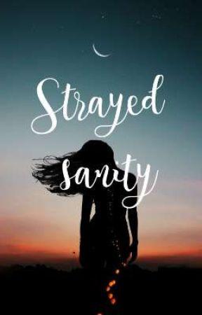Strayed sanity by Makrishnozarte