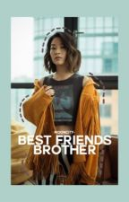 Best Friends Brother by mooncity-