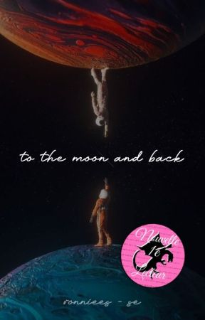 To the moon and back by Ronniees