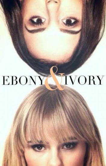 Ebony & Ivory [H.S]