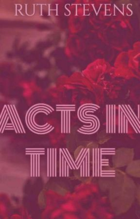 Acts in Time  by ruthstevens1