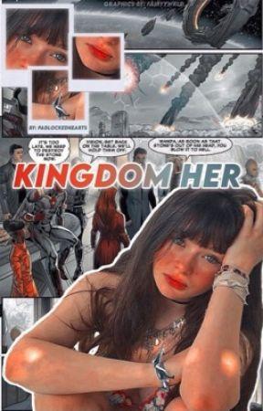 Kingdom Her • Avengers Soulmate AU by padlockedhearts