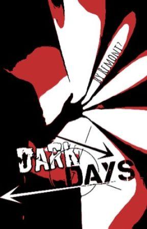 Dark Days by Remontz_X