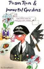 Poison rain and immortal garden (Sovietreich fanfic) by Ch3rryblossom05
