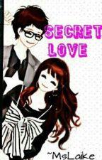 SECRET LOVE <3 by MsLaike