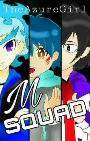 M Squad by TheAzureGirl