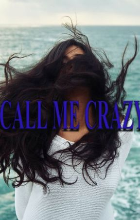 Call Me Crazy by bangtan_and_chill