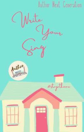 Write Your Sing || ANG'S SONGFICT EVENT by AuthorNG_