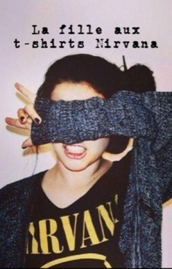 La fille aux T-shirts Nirvana || Old Magcon