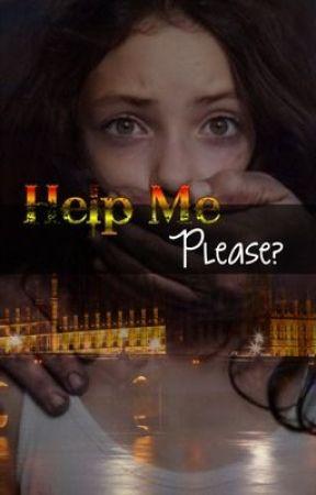 Help Me, Please? *One Direction Fanfic* by Jakkii