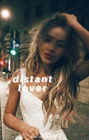 distant lover by setmyhartonfriar