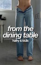 from the dining table | harry styles & louis tomlinson  by sweetenerlust