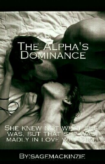 The Alpha's Dominance