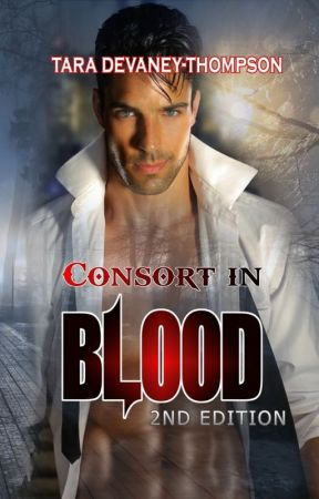 Consort In Blood by TaraDevaneyThompson