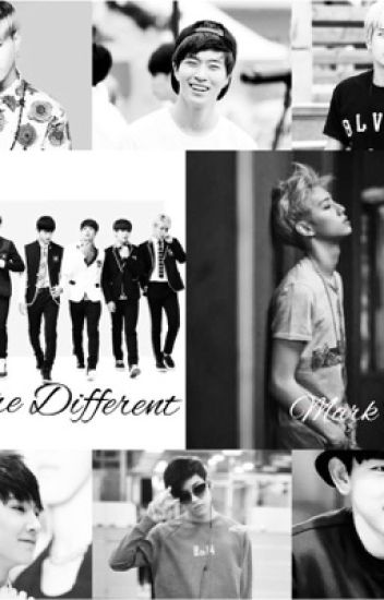 You're Different (a Got7 Mark Tuan Fanfic)
