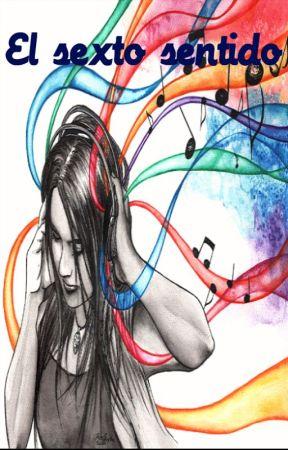 El sexto sentido [Concurso SongUser] by Anaa023