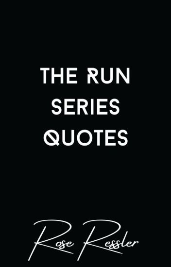 The Run Series Quotes