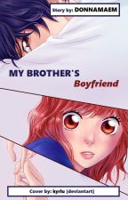 My Brother's Boyfriend [ONGOING] by DONNAMAEM