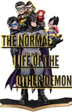 "The Normal Life Of A Demon |Sequel To ""The Other Demon""