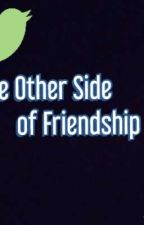 The Other Side Of Friendship by AjunglaKichu