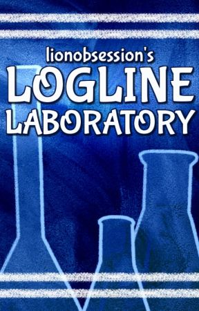 lionobsession's Logline Laboratory by lionobsession