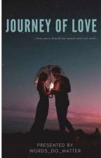 Journey Of Love by Anonymous_6_2
