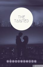The Tainted by HerlinSmith