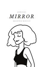 mirror. / brightwin & mewgulf by jeonlucky