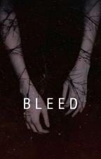 Bleed by i_ThatRandomPerson_i