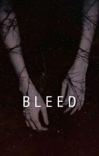 Bleed by i_ThatRandomPerson_i