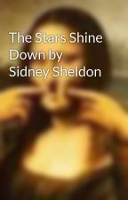 The Stars Shine Down by Sidney Sheldon by HeLLy135505
