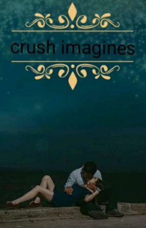 crush imagines/smuts  by Eaglepuppy12