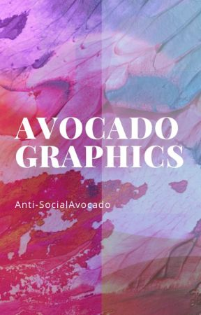 Avocado Graphics by Anti-SocialAvocado