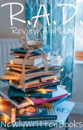 RAD: Review Any Day by newlywrittenbooks