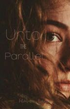 Unto the Parallel by yourhaven_