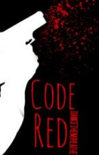 Code Red by dancethenbreathe