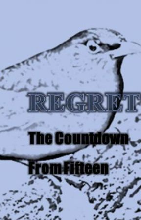 Regret the Countdown from Fifteen by girlwithscissors