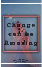 Change Can Be Amazing - Luke Hemmings {SlowUpdatesBcoz...School} by anaasantos_