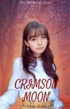 Crimson Moon (Death City Series Book 2) by Tokyo_Blood